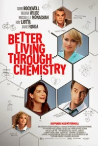 Better Living Through Chemistry le film