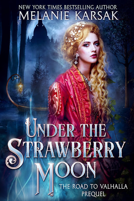 Coming Soon: Under the Strawberry Moon, The Road to Valhalla Prequel