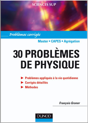 Télécharger Livre Gratuit 30 problèmes de physique - Corrigés détaillés, méthodes pdf