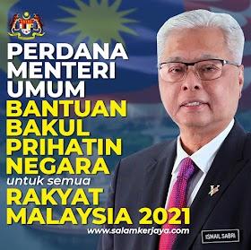 [RASMI]: Perdana Menteri Umum Bantuan Bakul Prihatin Negara Untuk Semua Rakyat Malaysia