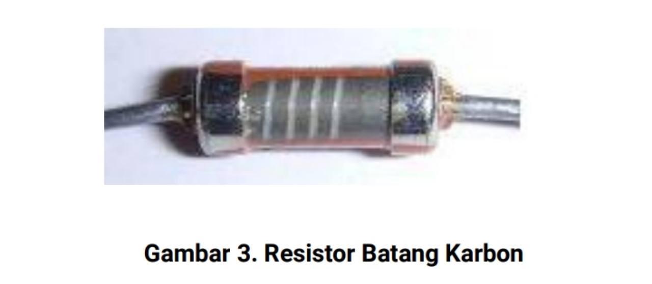 Jenis resistor batang karbon