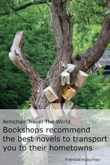 Armchair travel the world. Bookshops recommend the best novels to transport you to their hometowns