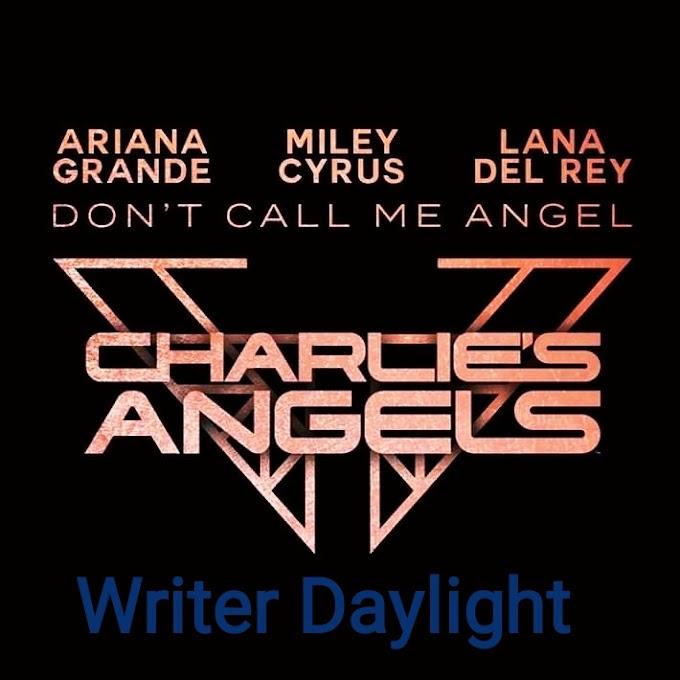 Terjemahan Lirik Lagu Dont Call Me Angel Ariana Grande ft Miley Cyrus dan Lana Del Rey Terlengkap