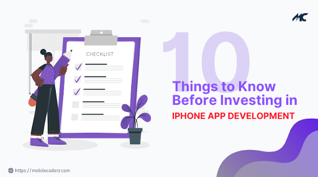 10 Things to Know Before Investing in iPhone Application Development