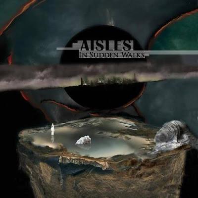 Aisles - Sudden Walks