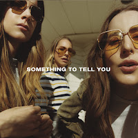 Haim's Something To Tell You