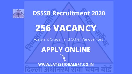 DSSSB Assistant Grade I and Other Various Post Online Form 2020|Apply online