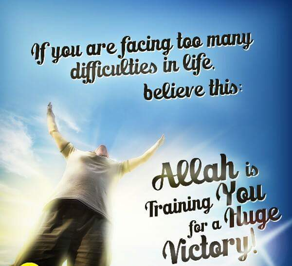 Allah is training you for huge victory