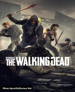 Overkill's The Walking Dead Apun Ka Games