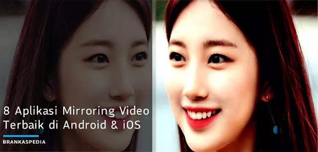 Aplikasi Mirroring Video Gratis Terbaik di Android dan iOS