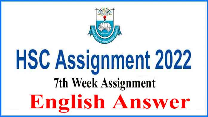 HSC 7th Week English Assignment Answer 2022