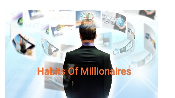 10 similar habits of millionaires, habits of rich people in hindi