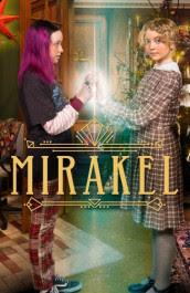Mirakel Temporada 1
