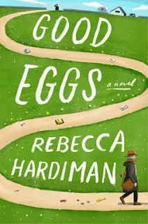 Book Review and GIVEAWAY: Good Eggs, by Rebecca Hardiman {ends 3/28}