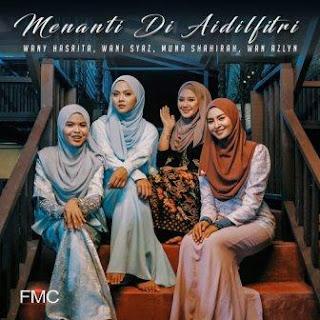 Wany Hasrita, Wani Syaz, Muna Shahirah, Wan Azlyn - Menanti Di Aidilfitri Mp3