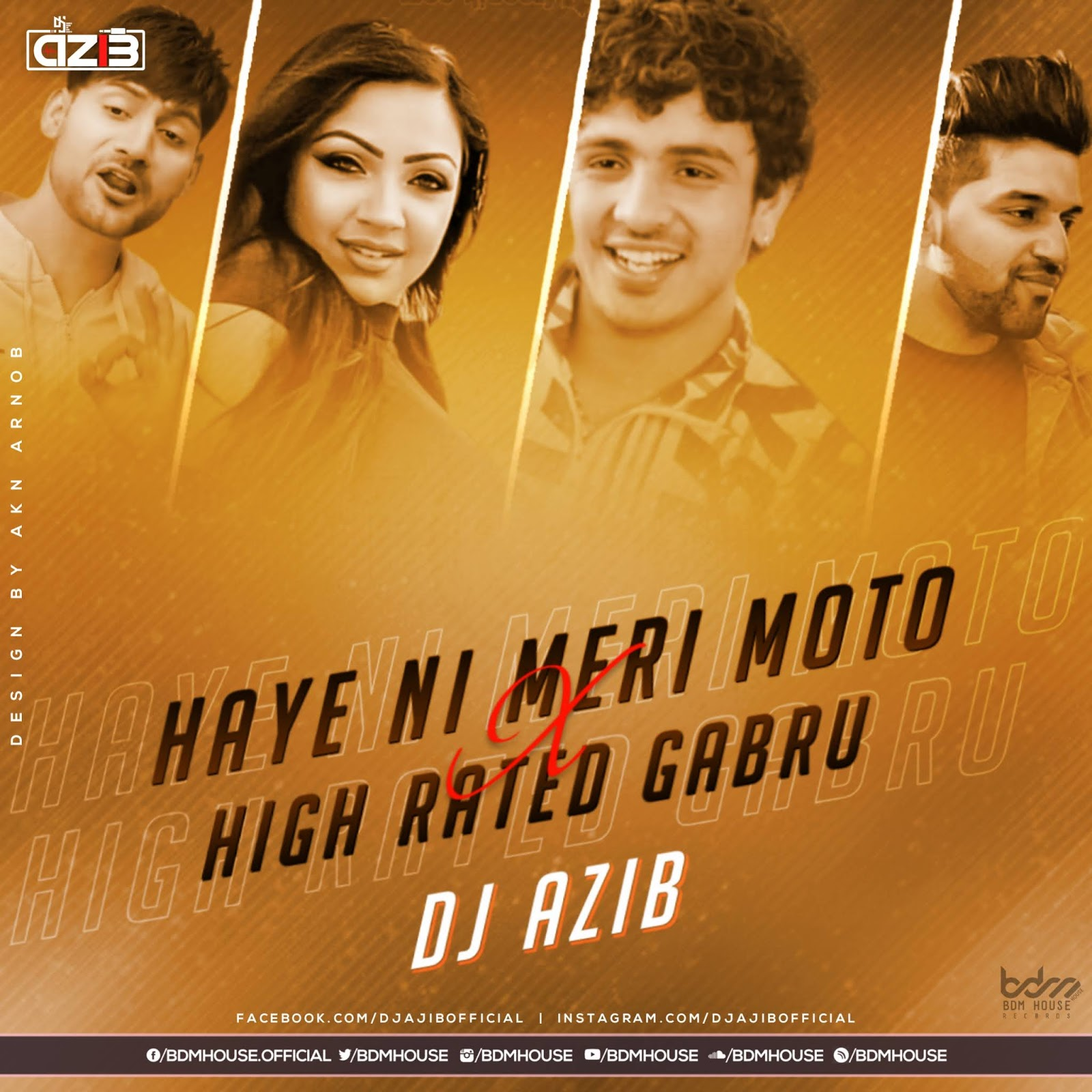 MOTO X HIGH RATED GABRU (MASHUP) - DJ AZIB - BDM HOUSE RECORDS