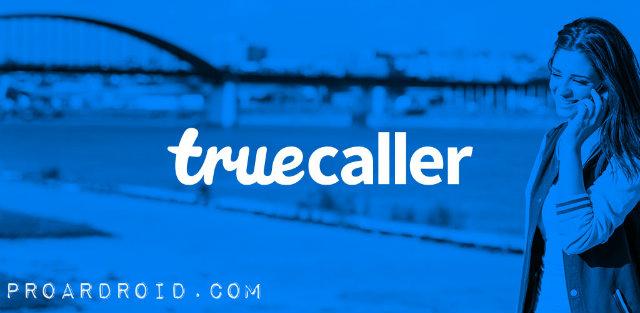 تحميل افضل تطبيق للكشف عن هوية المتصل Truecaller: Caller ID & Dialer النسخة المدفوعة للاجهزة الاندرويد باخر تحديث مجانا برابط مباشر سريع .