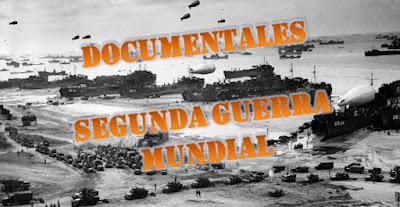 Documentales Segunda Guerra Mundial