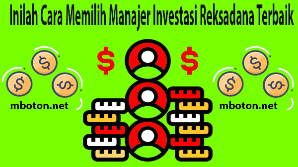 Tugas Manager Investasi (MI) mengelola investasi reksadana