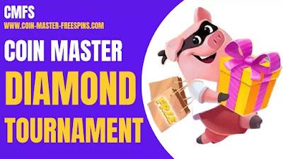 Coin Master Diamond Tournament.