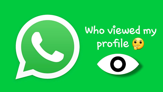 Find who viewed your WhatsApp profile