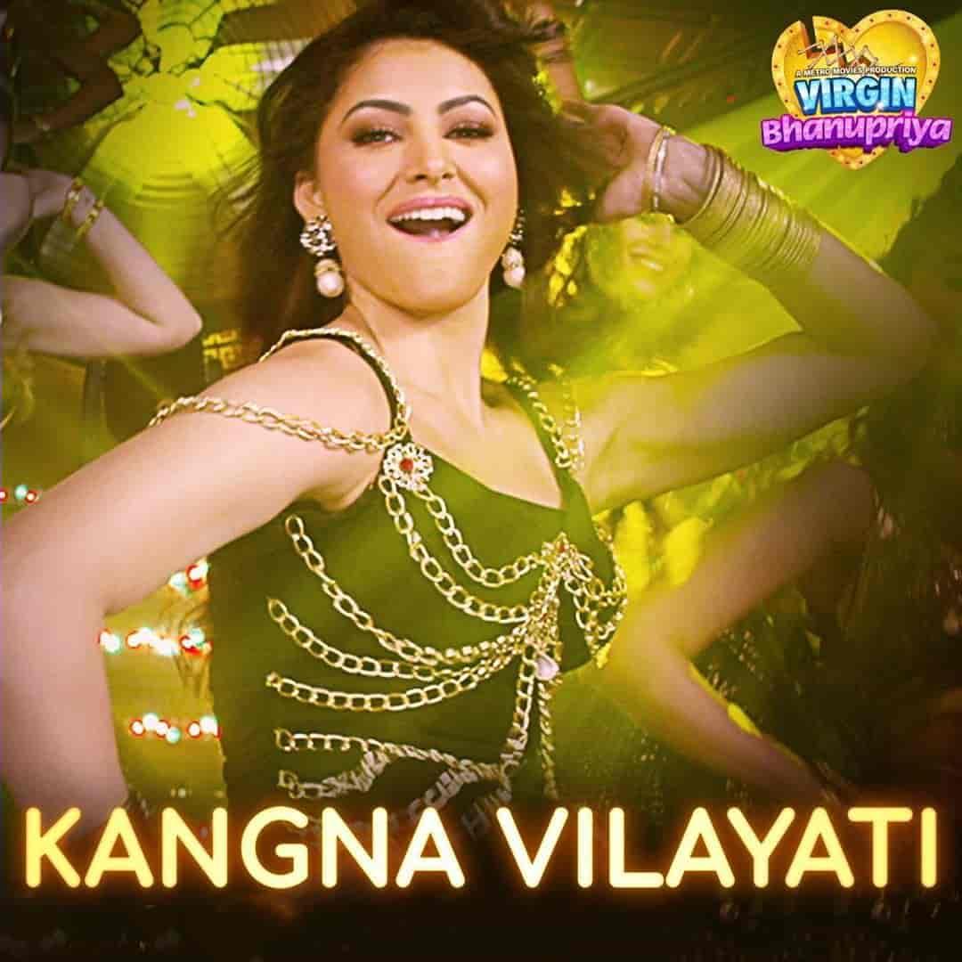 Kangna Vilayati Song Image features Urvashi Rautela