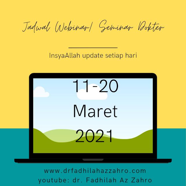 Jadwal Webinar/Seminar Dokter 11-20 Maret 2021