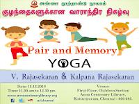 Weekly Children Program - Pair and Memory Yoga - 15.12.2019