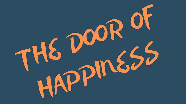The Door of Happiness