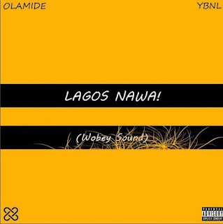Trending Olamide's Track from #LagosNawa Album Download