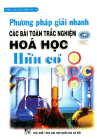 Phương Pháp Giải Toán Hóa Học Hữu Cơ - Nguyễn Thanh Khuyến
