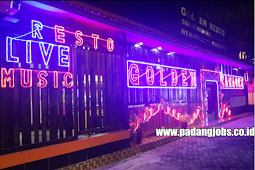 Lowongan Kerja Padang: Golden Cafe & Resto Agustus 2018