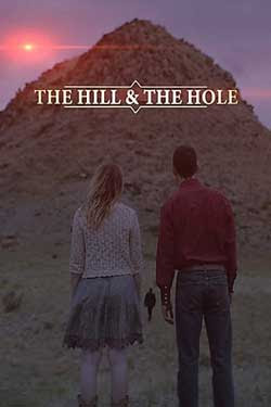 The Hill and the Hole (2019)