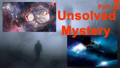 The greatest unsolved mystery in the world | Part 2