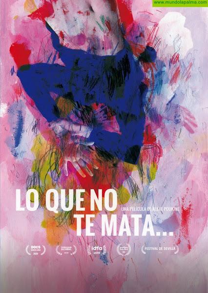 El Cabildo incide en la violencia machista con la proyección del documental 'Lo que no te mata…'