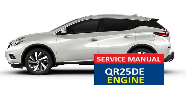 NISSAN MURANO  SERVICE MANUAL QR25DE ENGINE