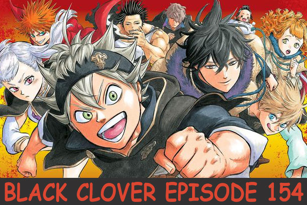 Black Clover Episode 154