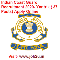 Indian Coast Guard Recruitment 2020, Yantrik