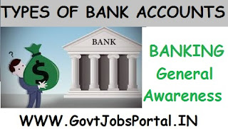 TYPES OF BANK ACCOUNTS IN INDIA  GENERAL AWARENESS STUDY NOTES FOR BANK EXAMS