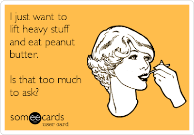 lift-heavy-stuff-peanut-butter-someecard