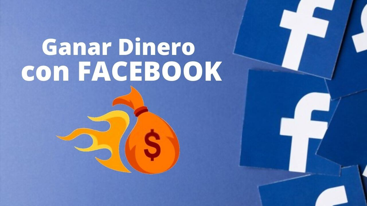 como-ganar-dinero-con-facebook-sin-invertir
