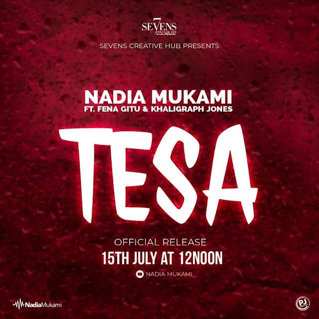 Nadia mukami ft Fena gitu & Khaligraph jones - Tesa
