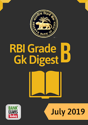 RBI Grade B GK Digest: July 2019
