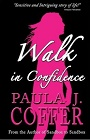 https://www.amazon.com/Walk-Confidence-Paula-Coffer-Story-ebook/dp/B06VWL81B1