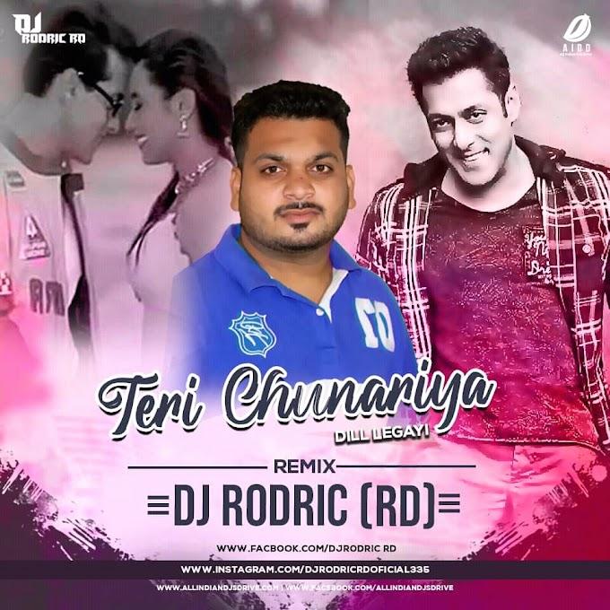 Teri Chunariya (Remix) - DJ Rodric RD