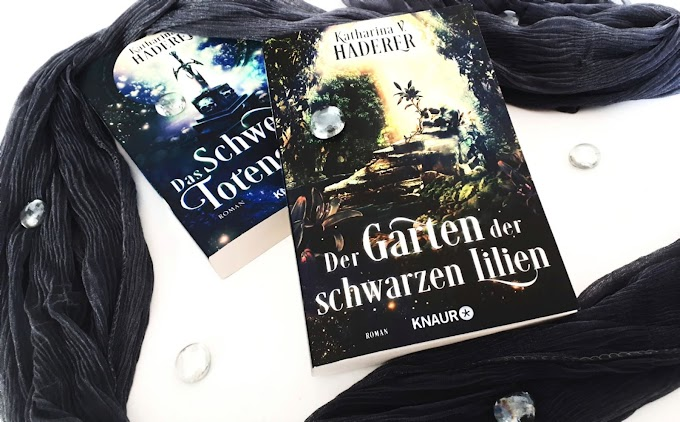 [Rezension] Der Garten der schwarzen Lilien von Katharina v. Haderer