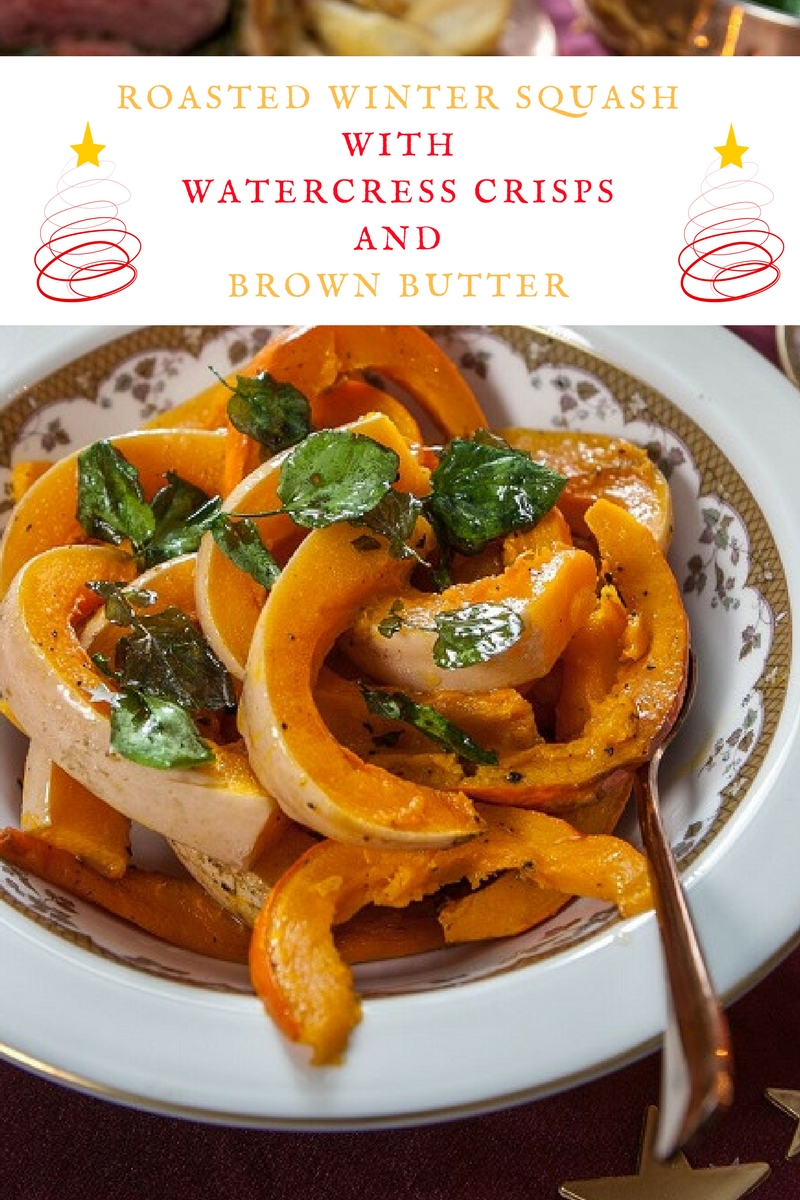 Roasted Winter Squash With Watercress Crisps And Brown Butter