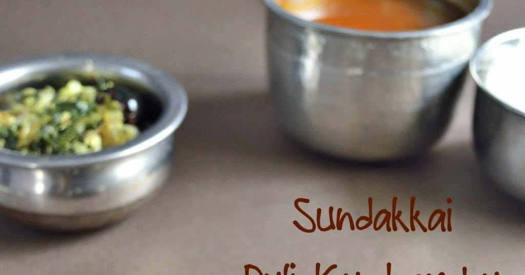 Sundakkai Puli Kuzhambu Recipe | Turkey Berry Tamarind Curry