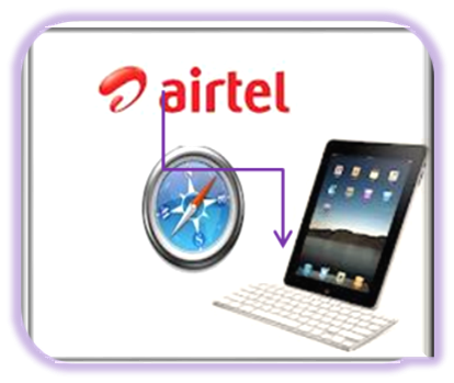 iPad Browsing Settings for Airtel -Configure Your iPad Following Simple Steps