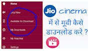 DOWNLOAD JIO CINEMA ANDROID APP FOR WATCH & DOWNLOAD LATEST MOVIES